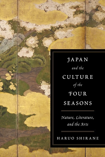 photo is from Columbia University Press.  http://cup.columbia.edu/book/japan-and-the-culture-of-the-four-seasons/9780231152808